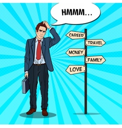 Pop Art Businessman on Crossroads Pointer Sign vector image vector image