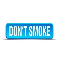 Dont smoke blue 3d realistic square isolated vector