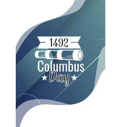 happy columbus day lettering inscription logo sign vector image