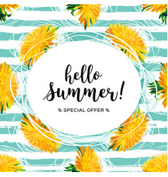 summer flowers hello summer lettering yellow vector image
