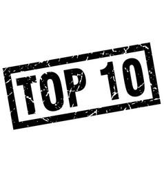 Square grunge black top 10 stamp vector