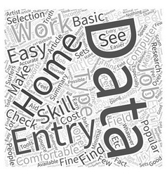 Data Entry Home Work Word Cloud Concept vector image vector image