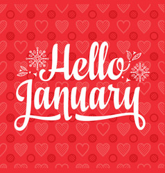 Hello january card holiday decor lettering vector