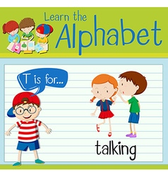 Flashcard letter T is for talking vector image vector image