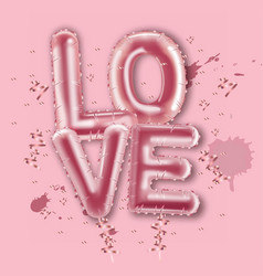 love balloon foil text realistic valentine vector image
