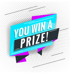 You win a prize promotional concept template for vector