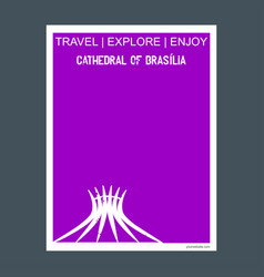 cathedral of brasillia brazil monument landmark vector image