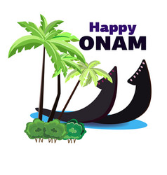 Happy onam of a boat on the shore of vector