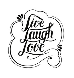Live laugh love typography design vector
