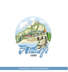 skyline amalfi beach is a very popular vector image