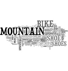 Why mountain bike shoes text word cloud concept vector