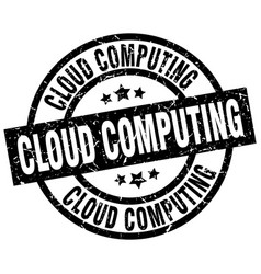 cloud computing round grunge black stamp vector image vector image