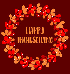 Happy thanksgiving red and orange autumn wreath vector
