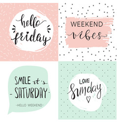 set four templates with quotes about weekend vector image