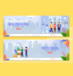 New generation and coffee break flat banner set vector