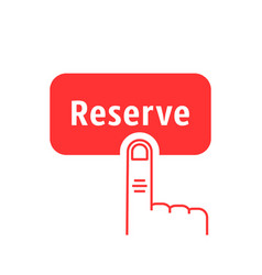 Red thin line finger presses on reserve button vector