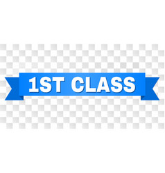 Blue ribbon with 1st class caption vector