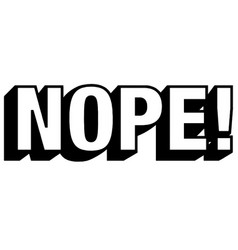 nope in bold letters vector image