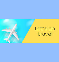 Silver airplane in blue sky let s go travel vector