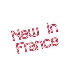new in france rubber stamp vector image vector image