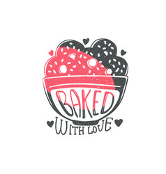 baked with love - cute kitchen quote doodle on vector image