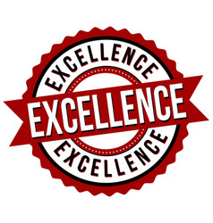 excellence label or sticker on white vector image