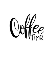 Lettering coffee time vector