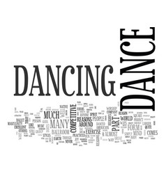 why not dance text word cloud concept vector image