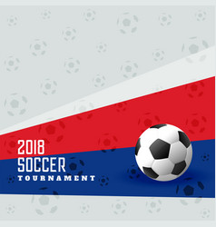 2018 football cup soccer background vector