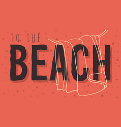 beach summer design with hanged towel hand drawn vector image vector image