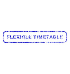 Flexible timetable rubber stamp vector