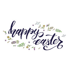 happy easter greeting spring holiday handwritten vector image