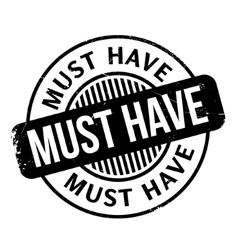 Must have rubber stamp vector