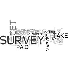 Why not get paid to take survey text word cloud vector