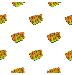 Wtf comic text sound effect pattern seamless vector
