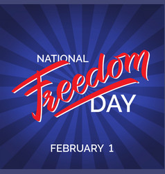 freedom day hand-written text poster vector image