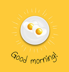 Good morning fried eggs vector