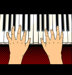 Hands on piano keys pop art vector