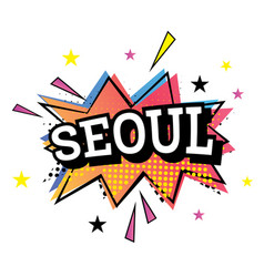 Seoul comic text in pop art style vector