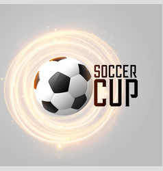 Soccer cup background with football and glowing vector