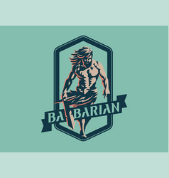 Wild warrior barbarian vector