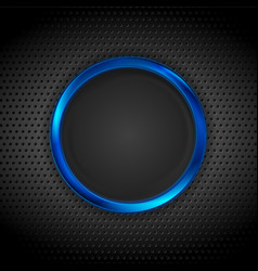 blue glossy circle frame on dark perforated vector image