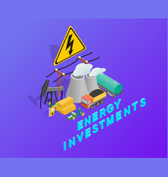 Energy investments clip art isometric style vector