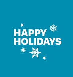 happy holidays logo on blue background retro style vector image