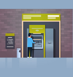 Man withdrawing cash via atm automatic teller vector