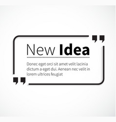Phrase New Idea in Isolation Quotes vector image