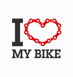I love my bike poster or t-shirt print element vector