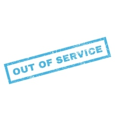 Out of service rubber stamp vector