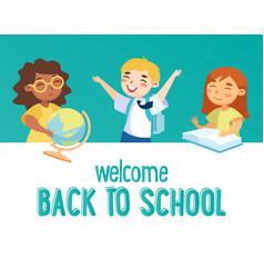 Welcome back to school concept smart happy kids vector