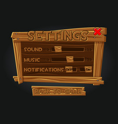 wooden game graphic user interface settings vector image